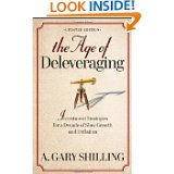 Dr. Gary Shilling, The Age of De-leveraging
